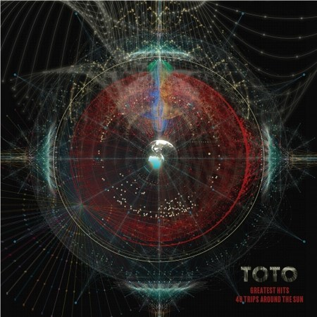 Toto - Greatest Hits - 40 Trips Around The Sun (2018)